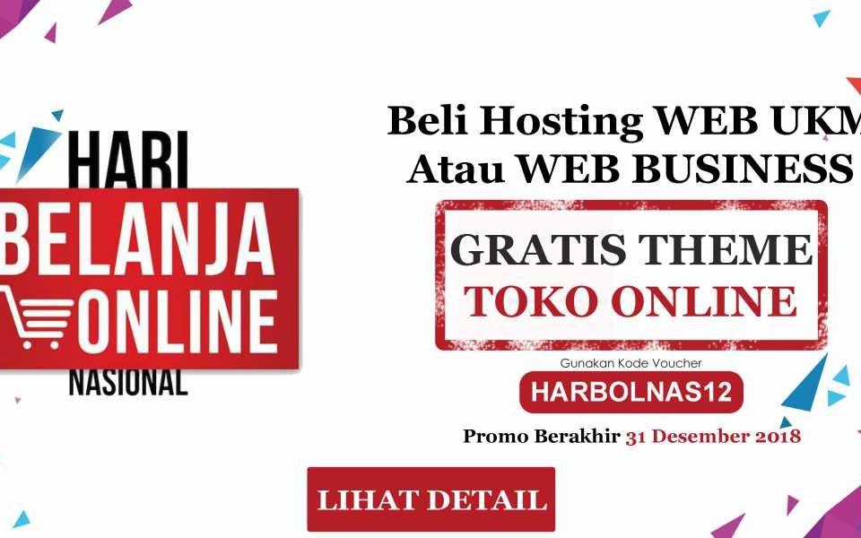 Promo Harbolnas belanja murah meriah. Beli Hosting, Gratis Theme Toko Online